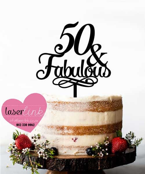 Fabulous 50 Cake Topper: Laser Cut Cake Toppers